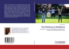 Bookcover of The Pathway to Resilience