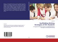 Bookcover of Scaffolding Writing Strategies of EFL Students