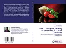 Capa do livro de Effect of Organic Farming on Nutritional Profile of Vegetables