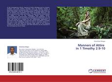 Portada del libro de Manners of Attire   in 1 Timothy 2:9-10