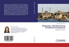 Bookcover of Religiosity, Self-Monitoring & Political Participation