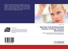 Couverture de Spectral and Antimicrobial Studies of Novel Triazole Derivatives