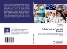 Bookcover of Pullulanase: A Potantial Enzyme