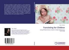 Bookcover of Translating for Children