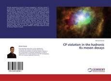 Buchcover von CP violation in the hadronic Ks meson decays