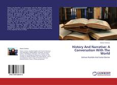 Обложка History And Narrative: A Conversation With The World