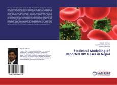 Statistical Modelling of Reported HIV Cases in Nepal kitap kapağı