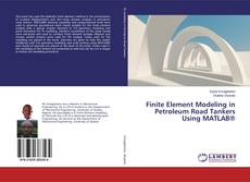 Buchcover von Finite Element Modeling in Petroleum Road Tankers Using MATLAB®