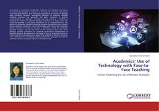 Couverture de Academics' Use of Technology with  Face-to-Face Teaching