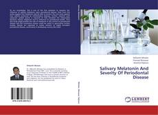 Buchcover von Salivary Melatonin And Severity Of Periodontal Disease