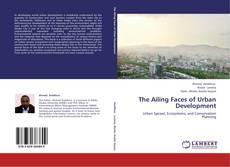 Capa do livro de The Ailing Faces of Urban Development