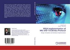 Bookcover of FPGA Implementation of MIL-STD-1553B Bus Protocol