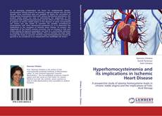Bookcover of Hyperhomocysteinemia and its implications in Ischemic Heart Disease