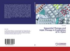 Bookcover of Sequential Therapy and triple Therapy in Eradication of H. Pylori