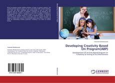 Borítókép a  Developing Creativity Based On Program(ABP) - hoz