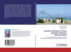 Teacher Efficacy In Post-election Violence Interventions的封面
