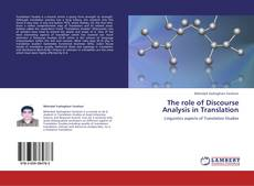 Bookcover of The role of Discourse Analysis in Translation