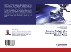 Capa do livro de Dynamic Analysis of a Manipulator with Two Flexible Arms