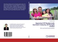 Appraisal Of Readymade Garment Industry Of Punjab (India) kitap kapağı