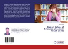 Обложка State of College of Education Libraries in Punjab (India)