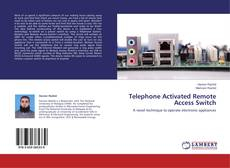 Couverture de Telephone Activated Remote Access Switch