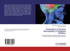 Bookcover of Evaluation of Central Neuropathy in Diabetes Mellitus