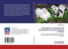 Interaction of opioid and sympathetic nervous system in PCOS的封面