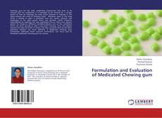Borítókép a  Formulation and Evaluation of Medicated Chewing gum - hoz