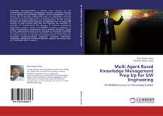 Buchcover von Multi Agent Based Knowledge Management Prop Up for S/W Engineering
