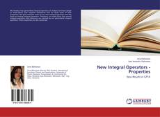 New Integral Operators - Properties kitap kapağı