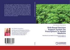 Portada del libro de Web-Based Decision Support System for Prescriptions in Herbal Medicine