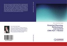 Portada del libro de Financial Planning, Performance and Control CMA Part 1 Review
