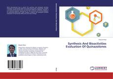 Synthesis And Bioactivities Evaluation Of Quinazolones的封面