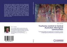 Bookcover of Trachoma control in Central Australian Aboriginal communities