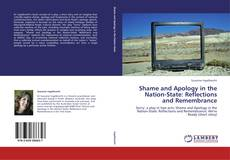 Обложка Shame and Apology in the Nation-State: Reflections and Remembrance