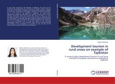 Bookcover of Development tourism in rural areas on example of Tajikistan