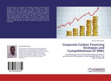 Bookcover of Corporate Carbon Financing Strategies and Competitiveness of SMEs