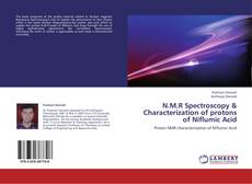 Bookcover of N.M.R Spectroscopy & Characterization of protons of Niflumic Acid