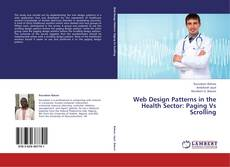 Portada del libro de Web Design Patterns in the Health Sector: Paging Vs Scrolling