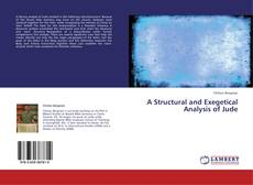 Bookcover of A Structural and Exegetical Analysis of Jude