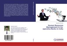 Bookcover of Human Resources Management In Co-operative Banks In India