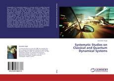 Borítókép a  Systematic Studies on Classical and Quantum Dynamical Systems - hoz