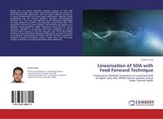 Bookcover of Linearisation of SOA with Feed Forward Technique