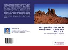 Bookcover of Draught Estimation and its Management Of Bankura-1 Block, W.B.