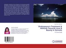 Bookcover of Shakespeare's Treatment & Attitude Towards Love & Beauty in Sonnets