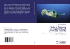Bookcover of Natural Resource Management And Livelihood Security