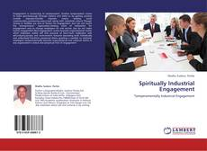 Bookcover of Spiritually Industrial Engagement