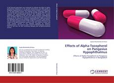 Portada del libro de Effects of Alpha-Tocopherol on Pangasius Hypophthalmus