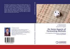 Обложка On Some Aspects of Forecasting Methods