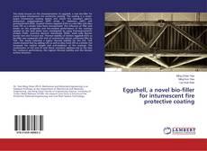 Eggshell, a novel bio-filler for intumescent fire protective coating的封面